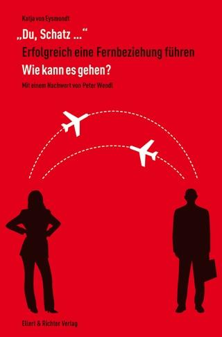"""Cover Buch - Du, Schatz…"""" Erfolgreich eine Fernbeziehung führen: Wie kann es gehen?"""